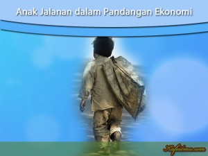 anak jalanan dalam pengertian ekonomi