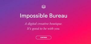 Tendance web design impossible bureau : compromis élégant entre design minimal et interactivité ce qui créé l'effet WOW.