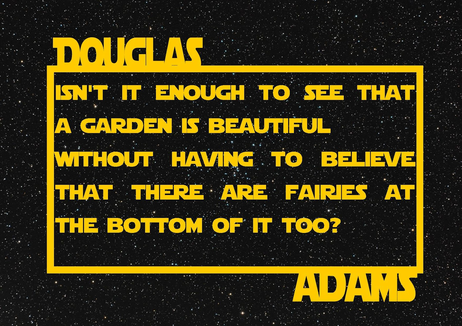 ... Is It Canon?: Douglas Adams 60th - Any excuse to show this quote