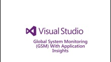 Global System Monitoring (GSM) with Application Insights