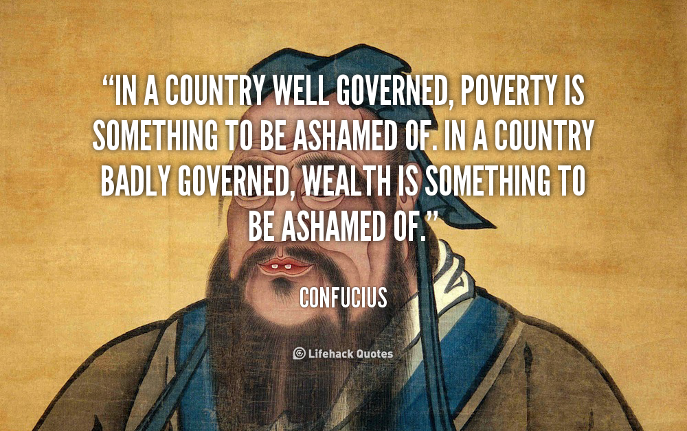 quote Confucius in a country well governed poverty is 41258 png