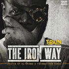 T-Pain's Frustrations Show on His New Mixtape 'The Iron Way'