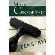 Media Censorship (Essential Viewpoints Set 4)