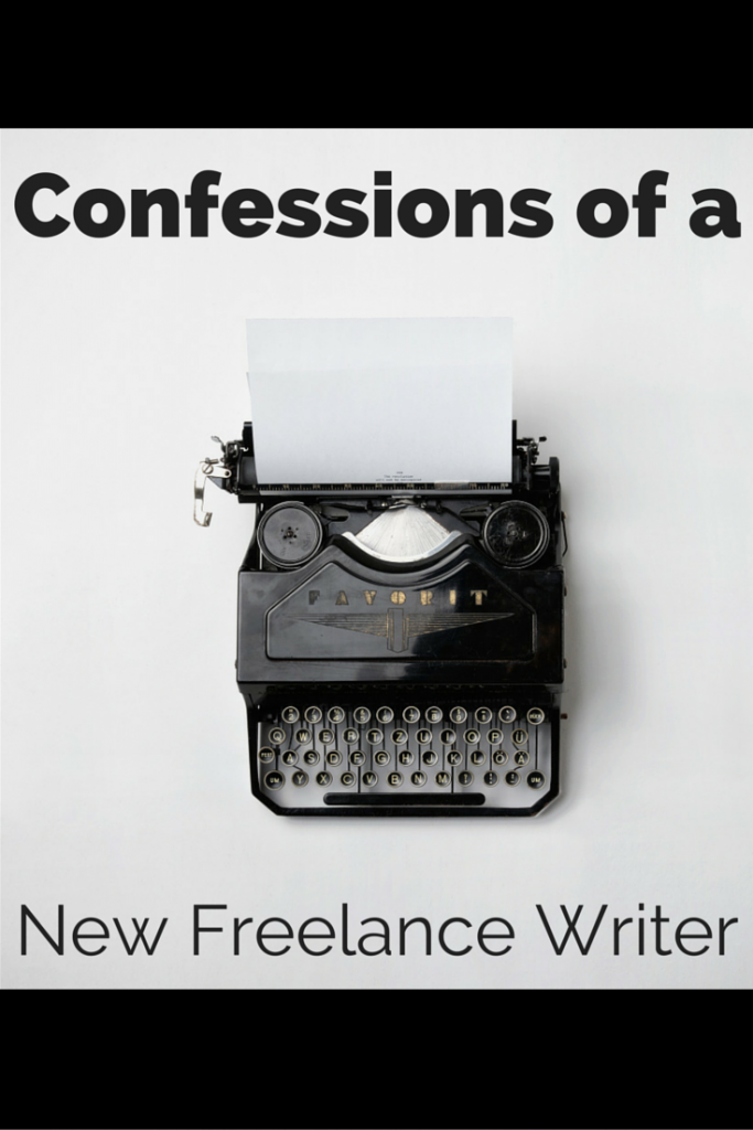 Confessions of a new freelance writer.