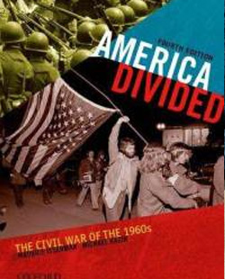 America Divided: The Civil War of the 1960s