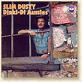 Slim Dusty - Dinki Di Aussies
