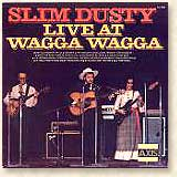 Slim Dusty - Live at Wagga Wagga