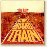 Slim Dusty - Glory Bound Train
