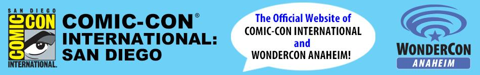 The Official Website of Comic-Con International and WonderCon Anaheim