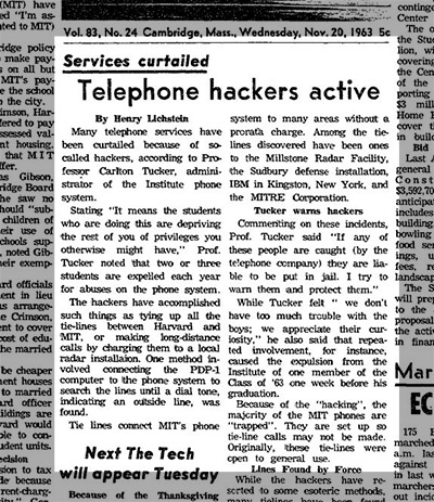 The first known mention of computer hacking occurred in a 1963 issue of The Tech.