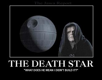 [Image: deathstar%20demotivational2.jpg]