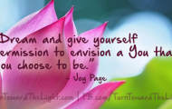Dream and give yourself permission