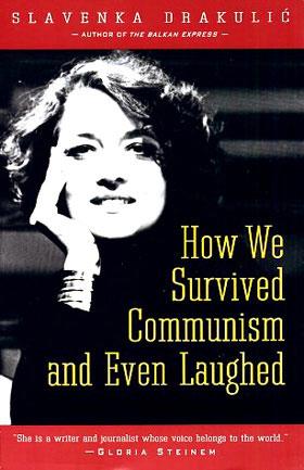 کمونیسم رفت، ما ماندیم و حتی خندیدیم