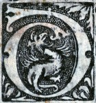 Initial d in woodcut with winged hybrid creature as an inhabitant. Photography © Mildred Budny