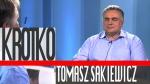 Krótko - Tomasz Sakiewicz