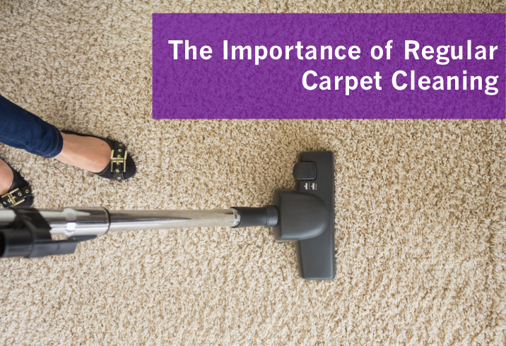 The Importance of Regular Carpet Cleaning
