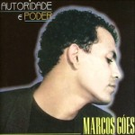 Autoridade e Poder - Marcos Góes - 1990
