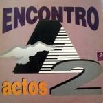 Encontro - Actos 2 - 1990