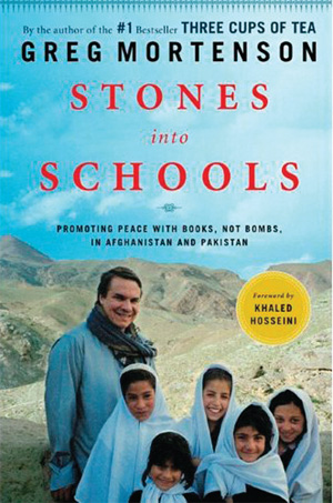 Building the Future - Stones Into Schools: Promoting Peace with Books, Not Bombs, in Afghanistan and Pakistan