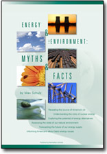 ENERGY AND THE ENVIRONMENT: MYTHS AND FACTS