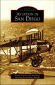 San Diego Book Awards 2008 Winner Cover - Katrina Pescador & Alan Renga, Aviation in San Diego