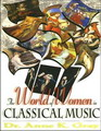 San Diego Book Awards 2008 Winner Cover - Anne Gray, The World of Women in Classical Music