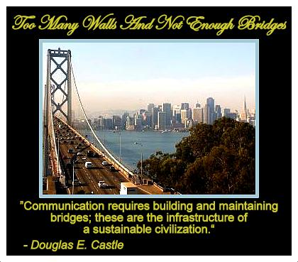 Bridges and Building Relationships Quotes