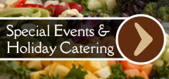 Special Events & Holiday Catering