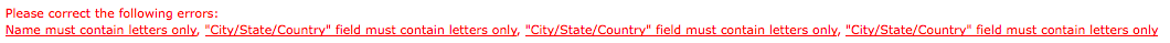 City / State / Country Field does not accept '/' as a character. Argggh!