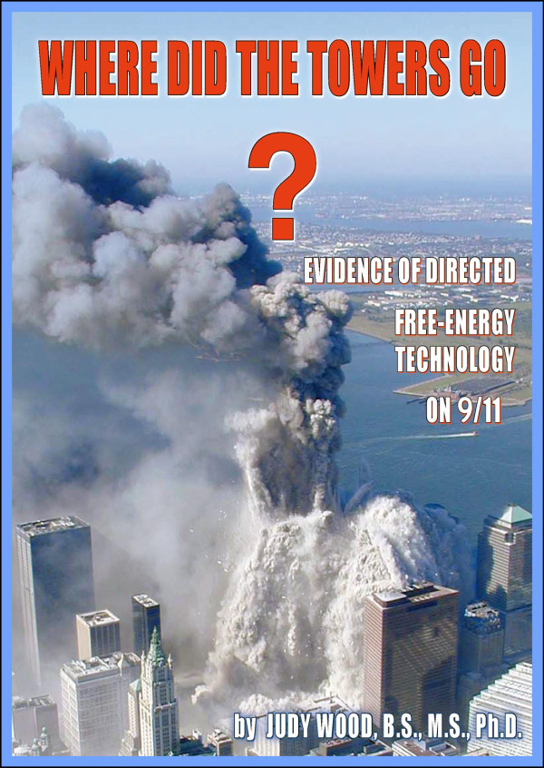 Web content for the book by Dr. Judy Wood – Where Did the Towers Go? wheredidthetowersgo.com?