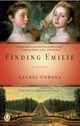 Published – Historical Fiction Finding Emilie by Laurel Corona (San Diego)