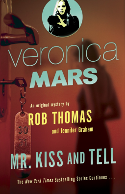 """Cover art of """"Veronica Mars: Mr. Kiss and Tell"""""""