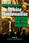 Son of Trevor Lynch's White Nationalist Guide to the Movies