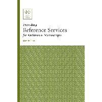 Providing Reference Services Archives and Manuscripts (AFS II)