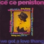 We Got A Love Thang - ce ce peniston