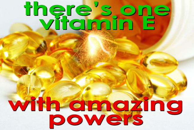 vitamin e with Tocotrienols