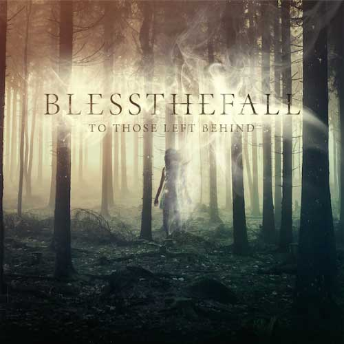 blessthefall-to-those-left-behind