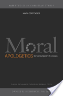 Moral Apologetics for Contemporary Christians