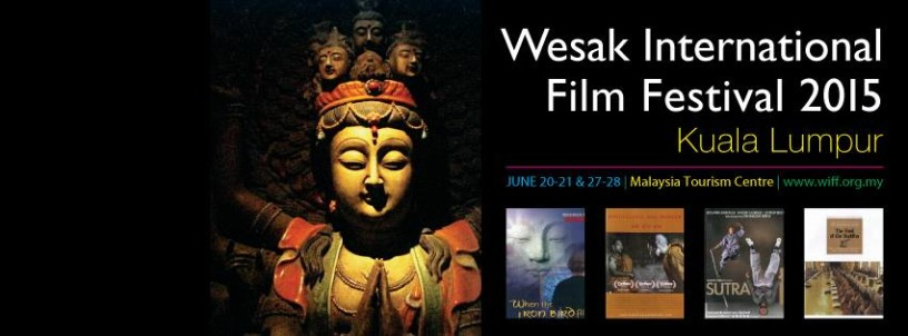 Wesak International Film Festival 2015, Malaysia
