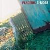 Placebo - B-Sides 试听