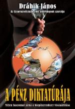 A pénz diktatúrája