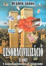 Uzsoracivilizáció II. kötet