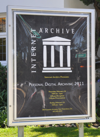 Outside of the Internet Archive at the Personal Digital Archiving 2011 Conference.