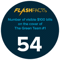Number of visible $100 bills on the cover of The Green Team #1