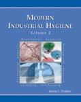 Modern Industrial Hygiene, Volume 2 -Biological Aspects
