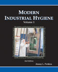 Modern Industrial Hygiene, Volume 1 - Recognition and Evaluation of    Chemical Agents, 2nd Edition