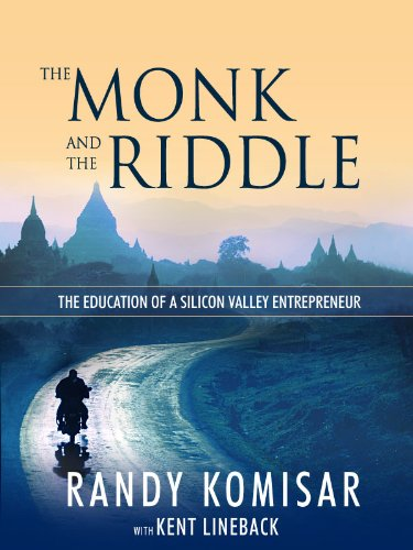 The Monk and the Riddle - The Art of Creating a Life While Making a Living