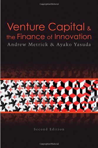Venture Capital and the Finance of Innovation -