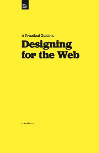 A Practical Guide to Designing for the Web -