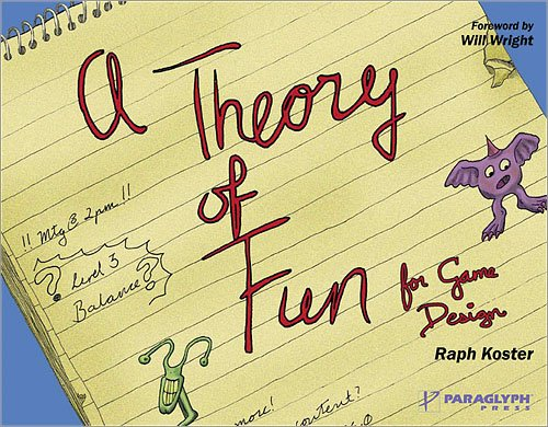 Theory of Fun for Game Design -